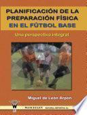 Planificación de la preparación física en el fútbol base