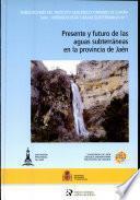 Presente y futuro de las aguas subterráneas en la provincia de Jaén