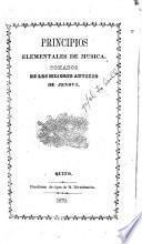 Principios elementales de música tomados de los mejores autores de Jenova