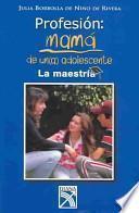Profesion: Mama de una adolescente / Occupation: Mother of a Teenager