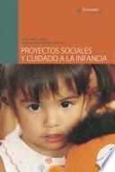 Proyectos sociales y cuidado a la infancia