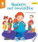 Quiero ser invisible