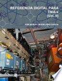 REFERENCIA DIGITAL PARA TMA-s (Vol. II)