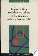 Regeneración y revitalización urbana en las Américas