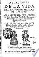 Relaciones de la vida del escudero Marcos de Obregon. Al illustrissimo señor cardenal arçobispo de Toledo, don Bernardo de Sandoual, y Royas ... Por el maestro Vicente Espinel, capellan del rey nuestro señoren ..