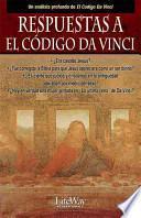 Respuestas a El Codigo Da Vinci/Answers to the Da Vinci Code