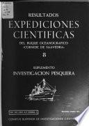 Resultados expediciones científicas del buque oceanográfico Cornide de Saavedra.