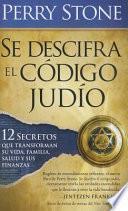 Se Descifra El Codigo Judio - Pocket Book: 12 Secretos Que Transformaran Su Vida, Su Familia, Su Salud y Sus Finanzas