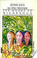 Ser madre en Nicaragua