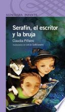 Serafín, el escritor y la bruja