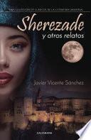 Sherezade y otros relatos