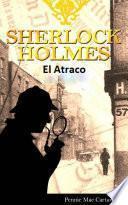 Sherlock Holmes: El Atraco