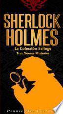 Sherlock Holmes: La Colección Esfinge