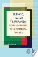 Silencio, trauma y esperanza