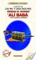 Simbad el marino & Alí Babá y los cuarenta ladrones (Cuentos de Las mil y una noches)