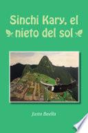 Sinchi Kary, El Nieto Del Sol
