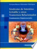 Síndrome de Intestino Irritable y otros Trastornos Relacionados