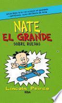 Sobre ruedas (Nate el Grande 3)