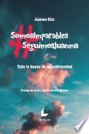 #SomosImparables #SeguimosJuanma