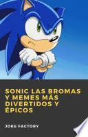 Sonic las Bromas y Memes más Divertidos y Épicos