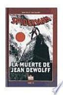 Spiderman, La muerte de Jean Dewolff