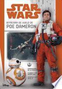 Star Wars: Bitácora de Vuelo de Poe Dameron