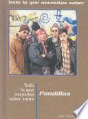 Street Gangs,need to Know-spanish