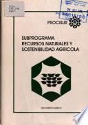 Subprograma Recursos Naturales Y Sostenibilidad Agricola