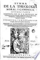 Summa de la theologia moral, y canonica