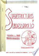 Superestructuras y subdesarrollo