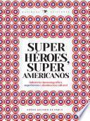 Superhéroes, súper americanos