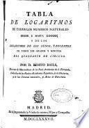 Tabla de logaritmos de todos los numeros naturales desde 1 hasta 20000 y de los logaritmos de los senos tangentes ...