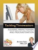 Tackling Timewasters