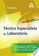 Tecnicos Especialistas de Laboratorio Del Servicio Vasco de Salud-osakidetza. Temario Ebook