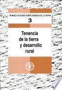 Tenencia de la tierra y desarrollo rural