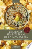 Términos Simbólicos de la Masonería