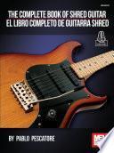 The Complete Book of Shred Guitar - El Libro Completo de Guitarra Shred
