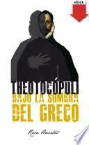 Theotocópuli. Bajo la sombra del Greco