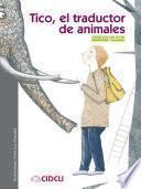 Tico, el traductor de animales