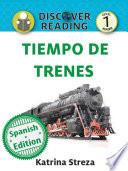 Tiempo de trenes (Train Time)
