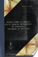 Tiento sobre la música en el espacio tipográfico de Zaragoza anterior al siglo XX