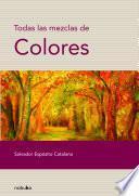 Todas las mezclas de colores