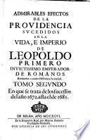 Tomo Segvndo En que se trata de los sucessos del año 1672. asta el de 1681