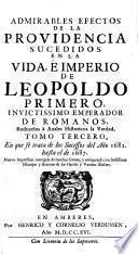 Tomo Tercero, En que se trata de los Sucessos del Ano 1682 hasta el de 1687