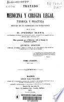 Tratado de medicina y cirugia legal teórica y práctica, seguido de un compendio de toxicología