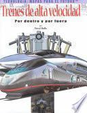 Trenes de Alta Velocidad (Bullet Trains)