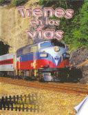 Trenes en las vías
