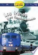 Trenes y su funcionamiento: Fluent (Nonfiction Readers)