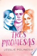 Tres promesas: Edición especial