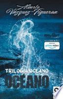 Trilogía Océano. Océano